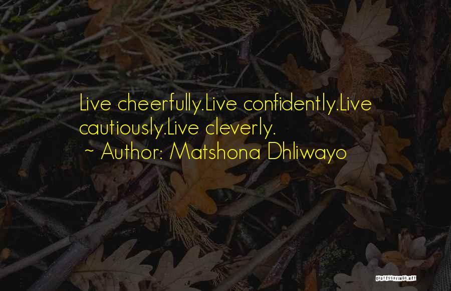 Matshona Dhliwayo Quotes 1084999