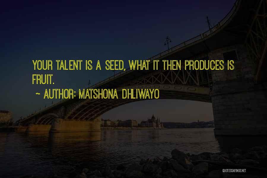 Matshona Dhliwayo Quotes 1348095