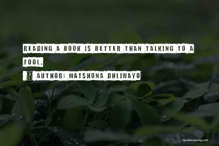 Matshona Dhliwayo Quotes 1386996