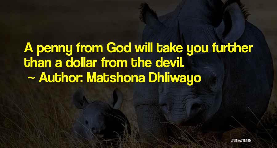 Matshona Dhliwayo Quotes 145947