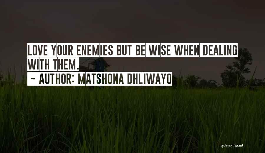Matshona Dhliwayo Quotes 1686922