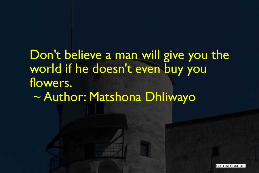 Matshona Dhliwayo Quotes 1767151
