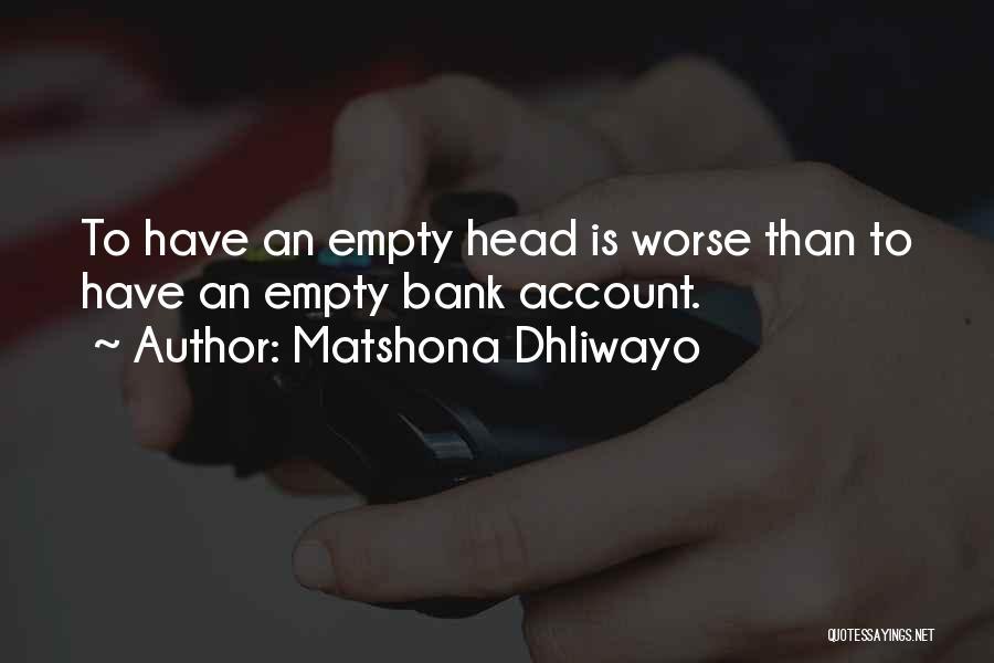 Matshona Dhliwayo Quotes 2045902