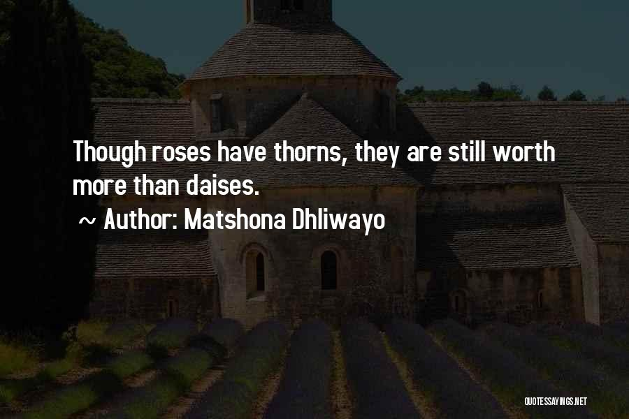Matshona Dhliwayo Quotes 2175256