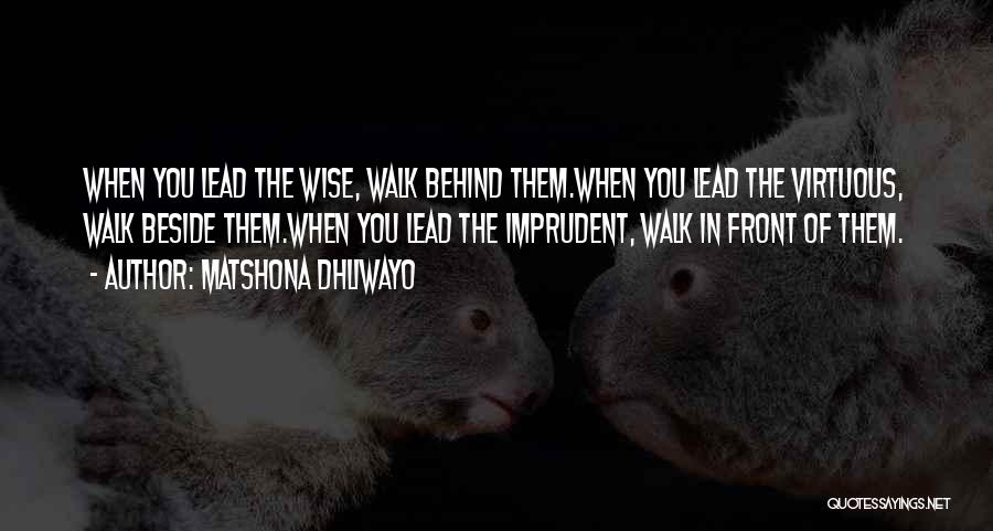 Matshona Dhliwayo Quotes 2203802