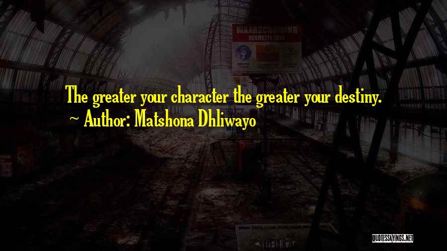 Matshona Dhliwayo Quotes 2217377