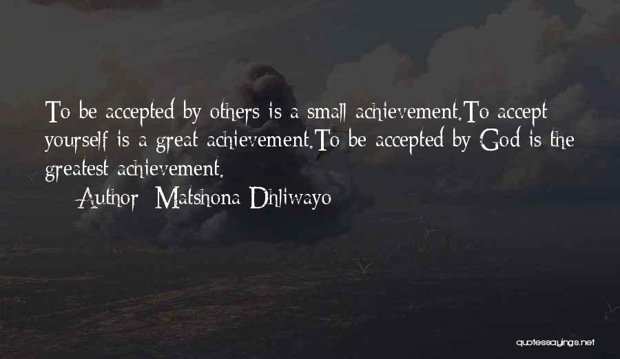 Matshona Dhliwayo Quotes 258310