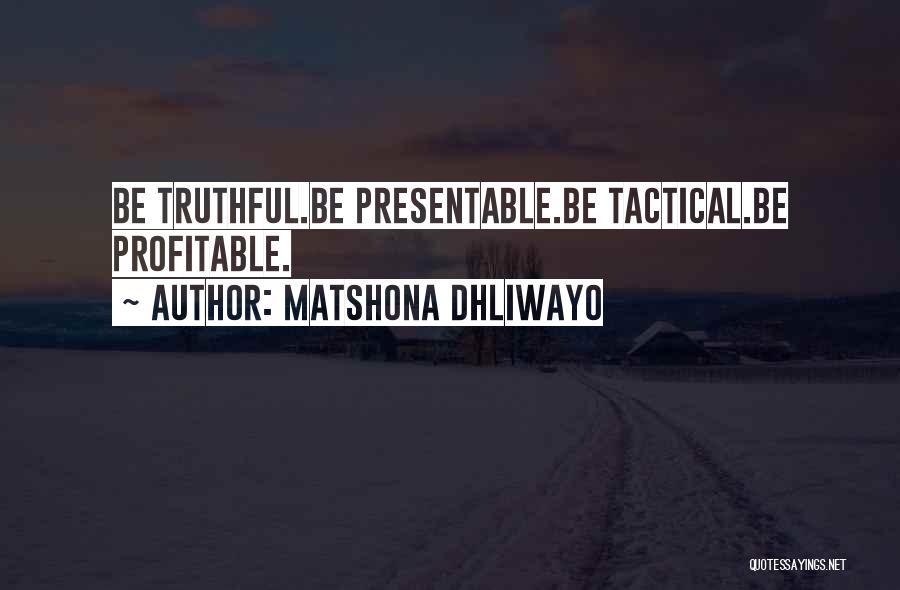Matshona Dhliwayo Quotes 274108