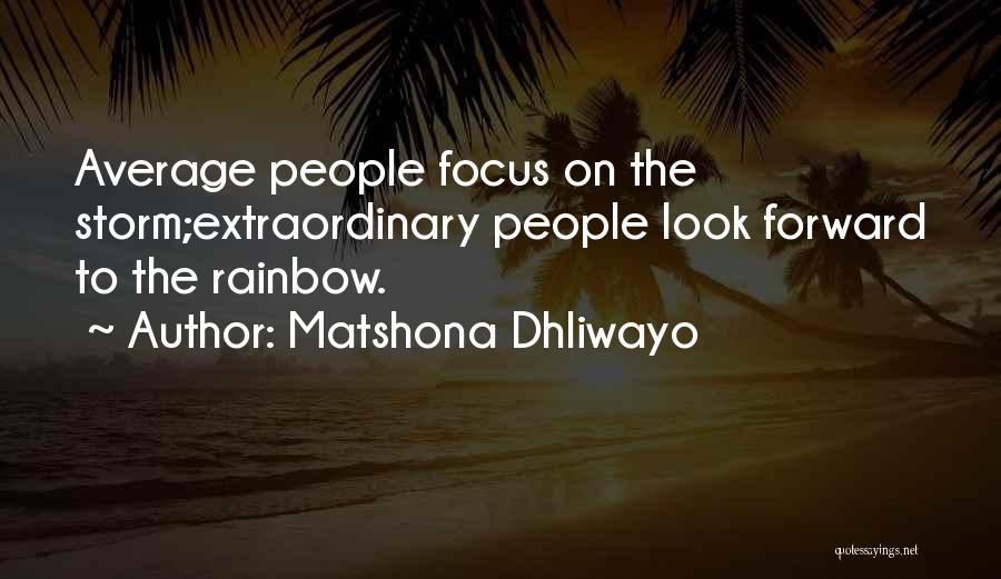 Matshona Dhliwayo Quotes 410282