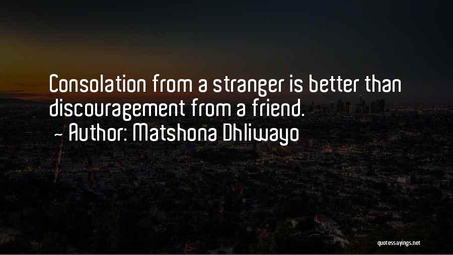 Matshona Dhliwayo Quotes 425396