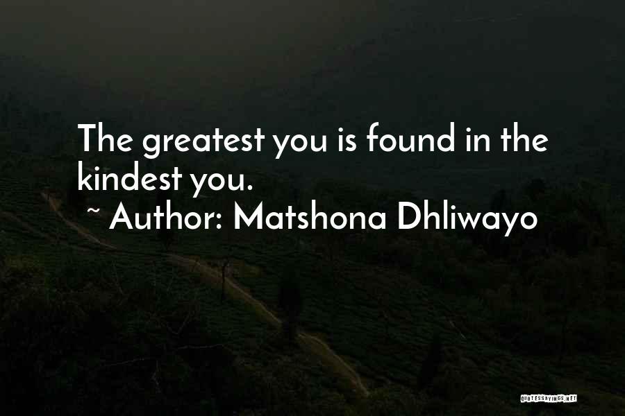 Matshona Dhliwayo Quotes 701288