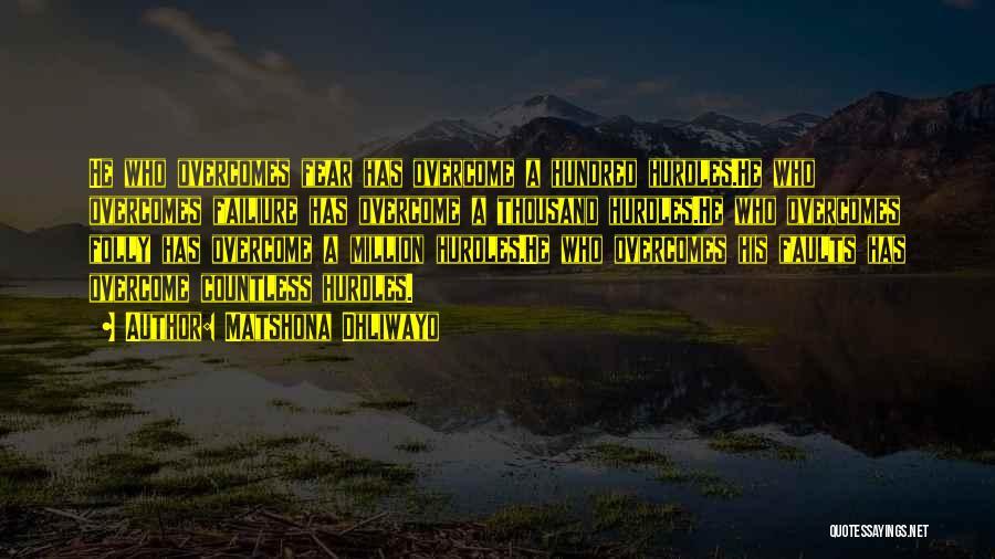 Matshona Dhliwayo Quotes 713605