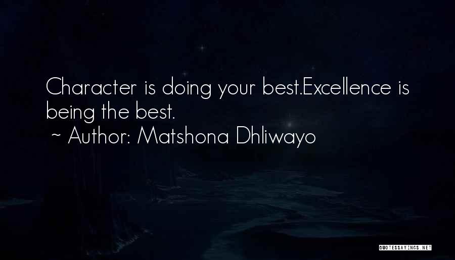 Matshona Dhliwayo Quotes 756884