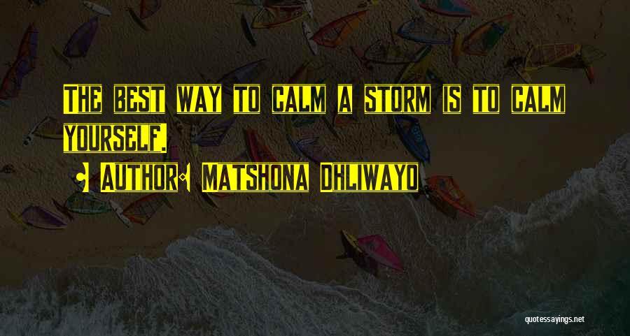 Matshona Dhliwayo Quotes 799203