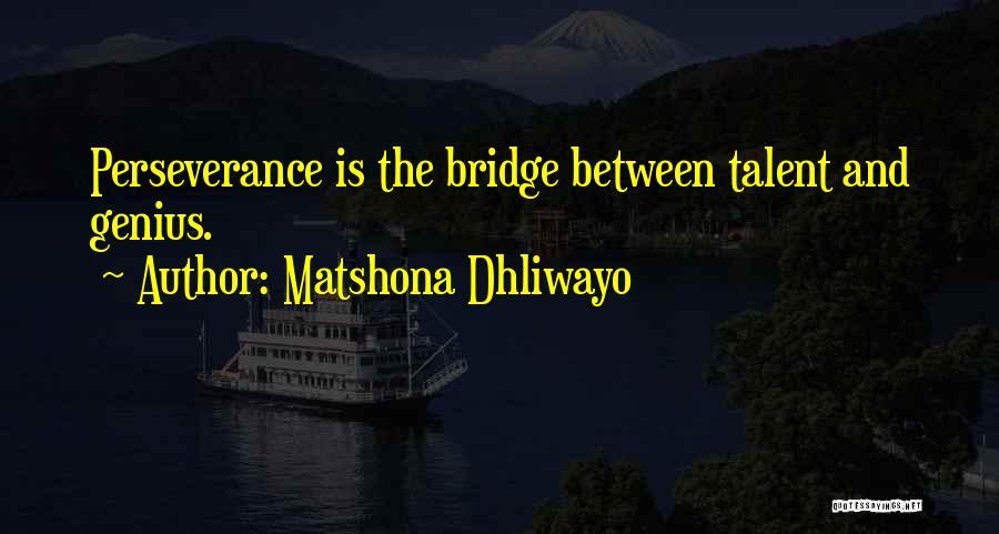 Matshona Dhliwayo Quotes 898529