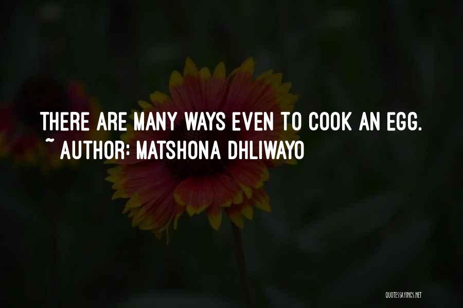 Matshona Dhliwayo Quotes 981602