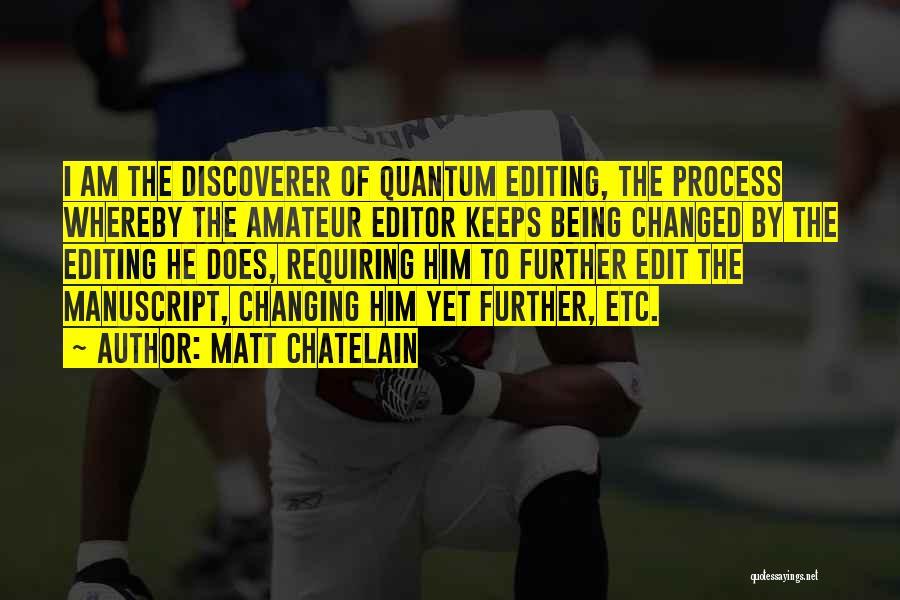 Matt Chatelain Quotes 115395