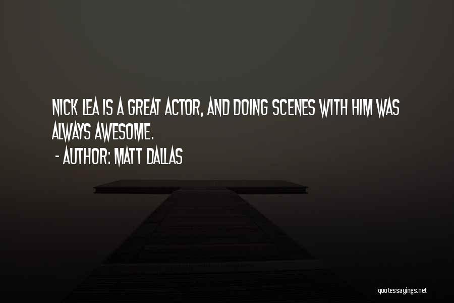 Matt Dallas Quotes 1346119