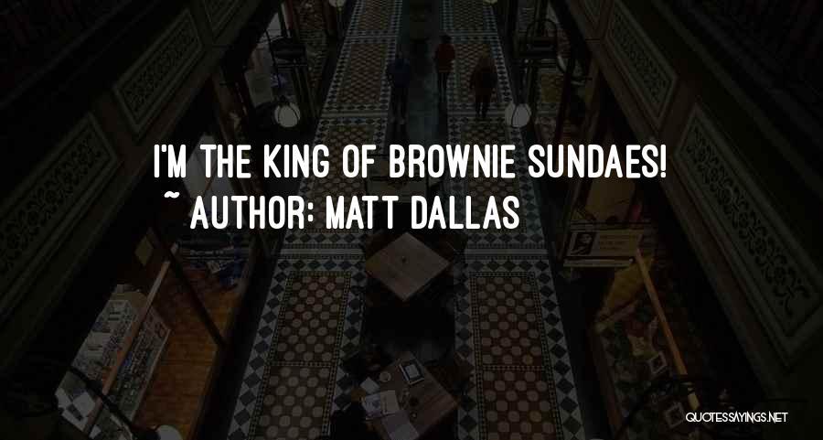 Matt Dallas Quotes 696781