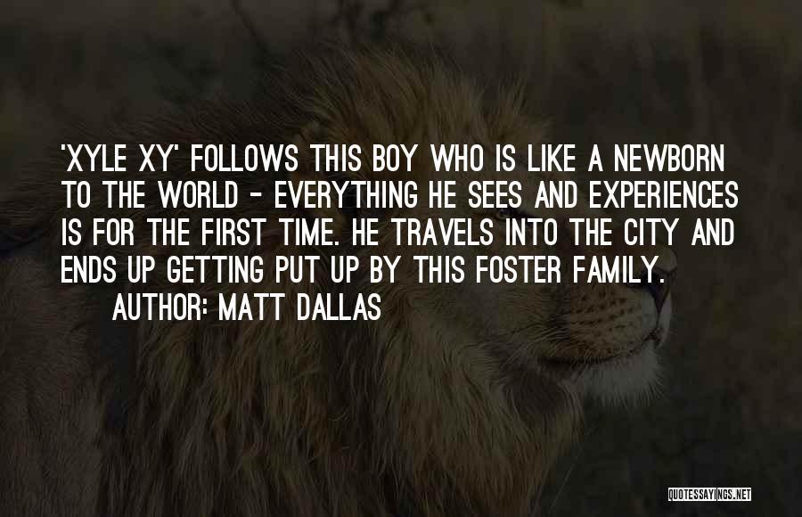 Matt Dallas Quotes 985573