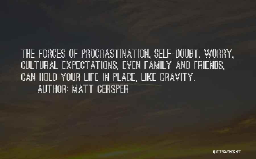 Matt Gersper Quotes 2118006