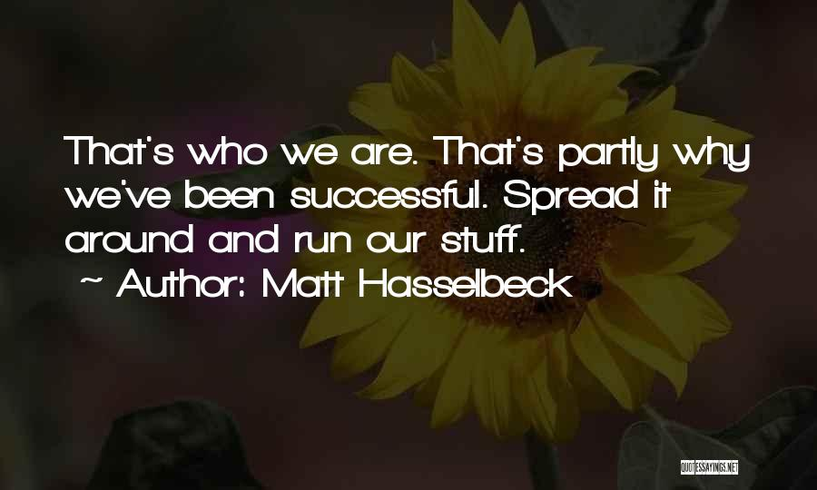 Matt Hasselbeck Quotes 907441
