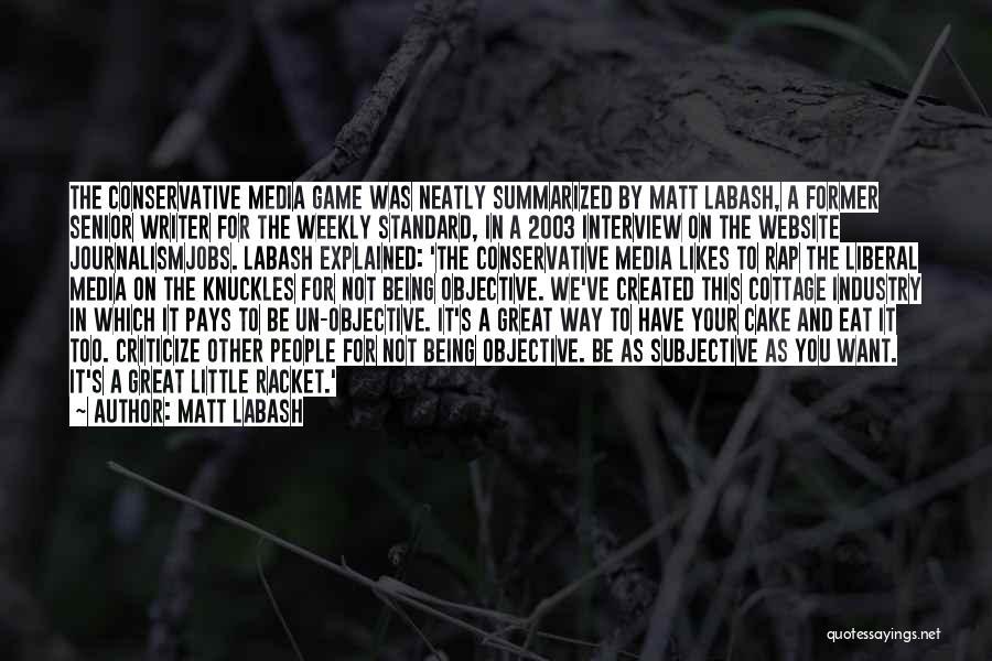 Matt Labash Quotes 1260286