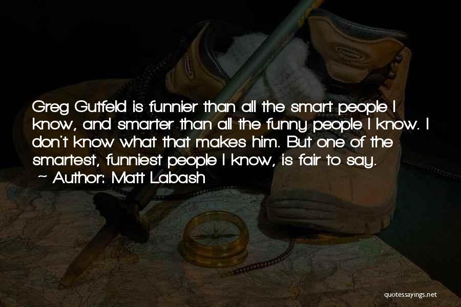 Matt Labash Quotes 1507294