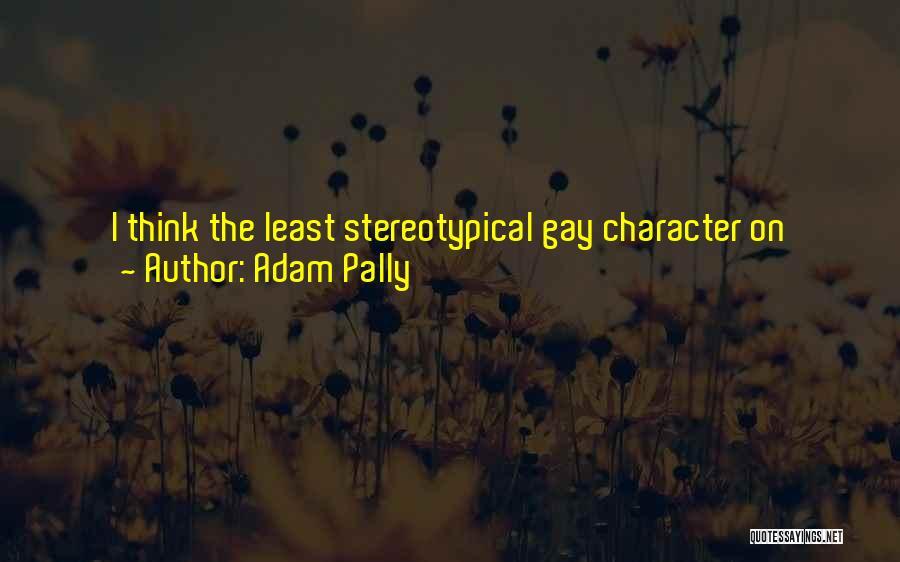 Matt Leblanc Episodes Quotes By Adam Pally
