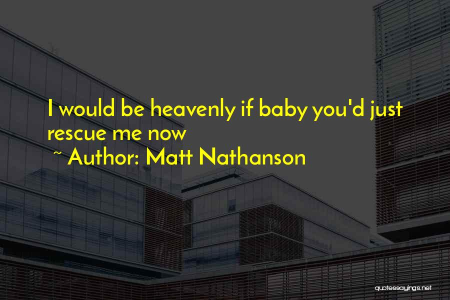 Matt Nathanson Quotes 1008580