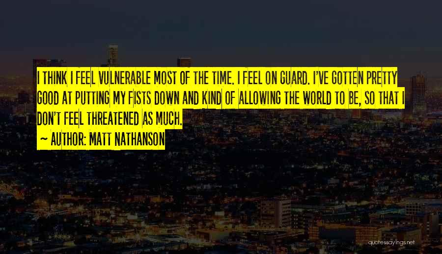 Matt Nathanson Quotes 310858