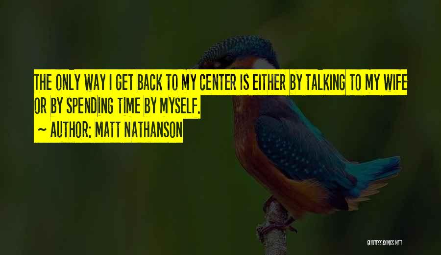 Matt Nathanson Quotes 668466