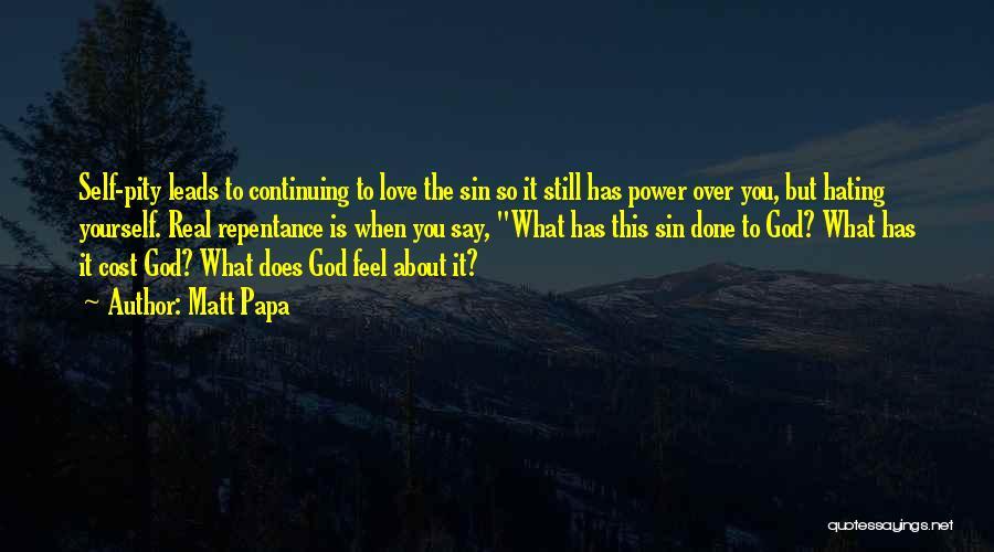 Matt Papa Quotes 2225908