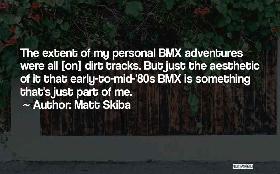 Matt Skiba Quotes 697268