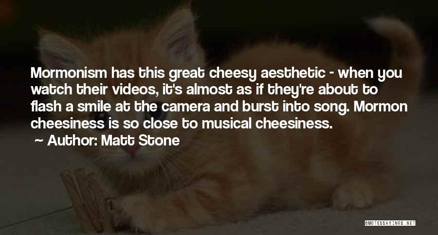Matt Stone Quotes 126868