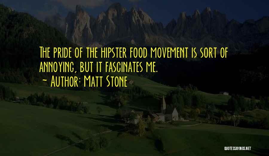 Matt Stone Quotes 1576123