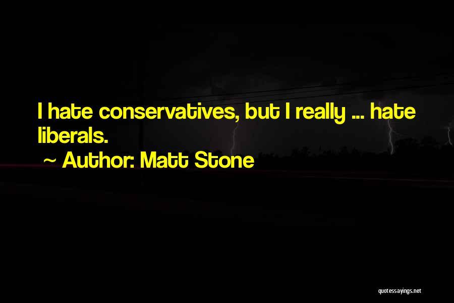 Matt Stone Quotes 1707135