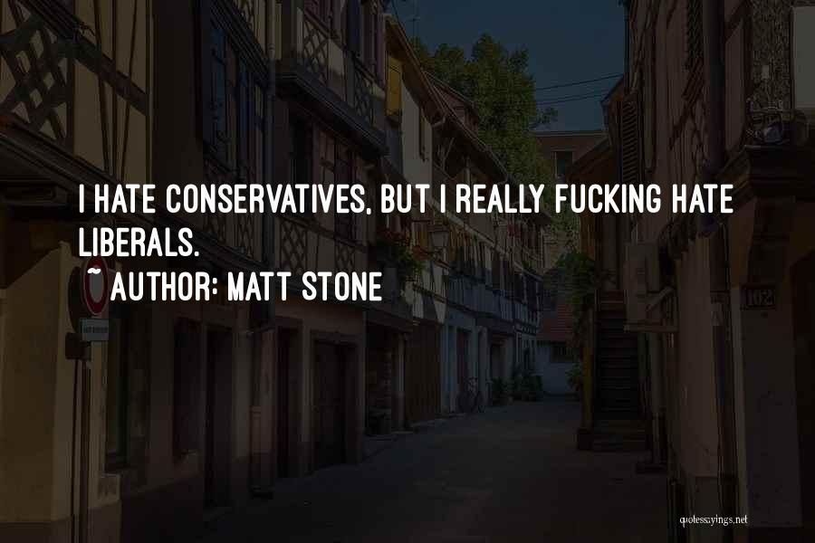 Matt Stone Quotes 779306