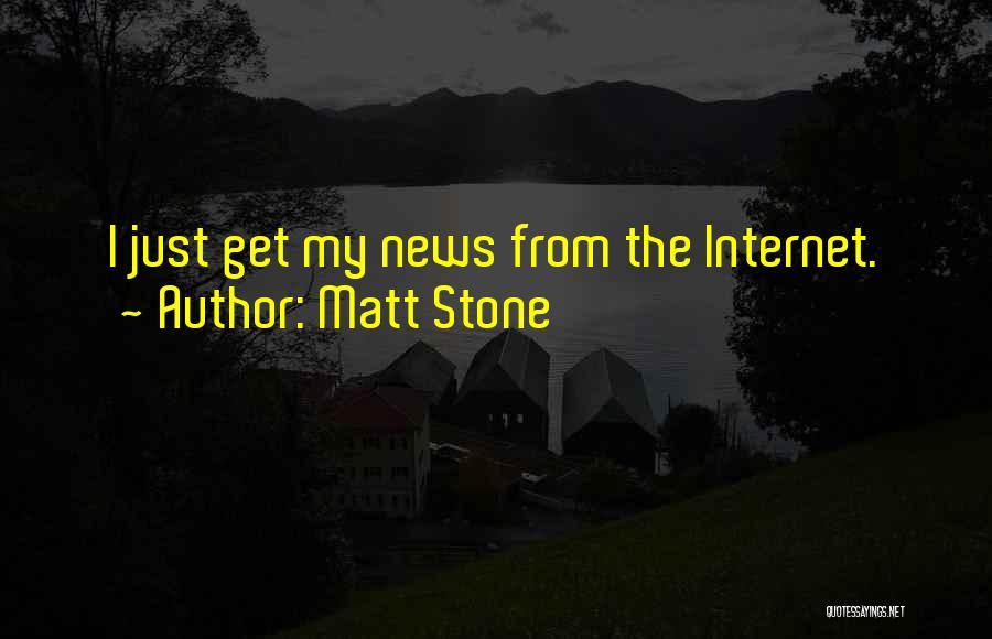 Matt Stone Quotes 784193