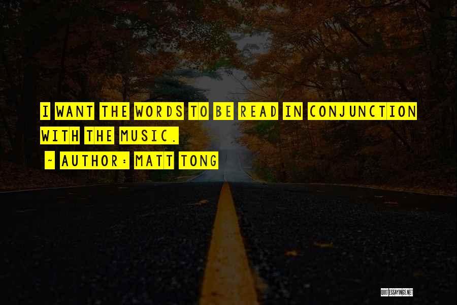Matt Tong Quotes 1133077