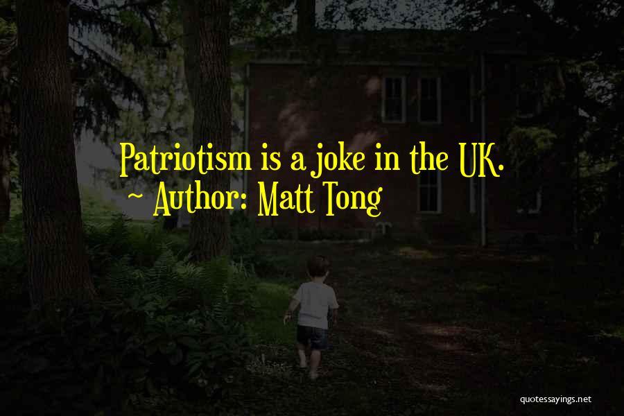 Matt Tong Quotes 1456315