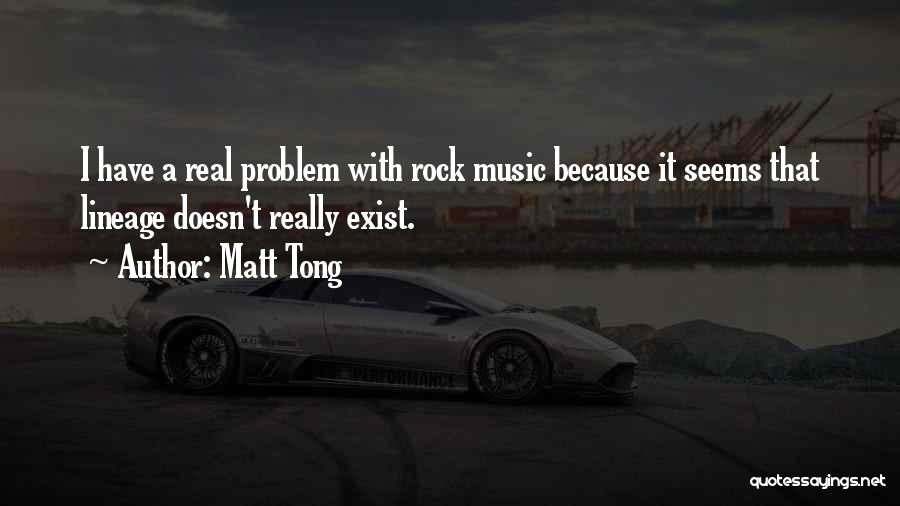 Matt Tong Quotes 1473338