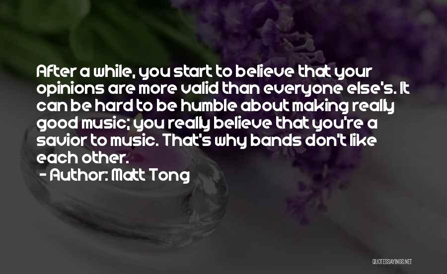 Matt Tong Quotes 991424