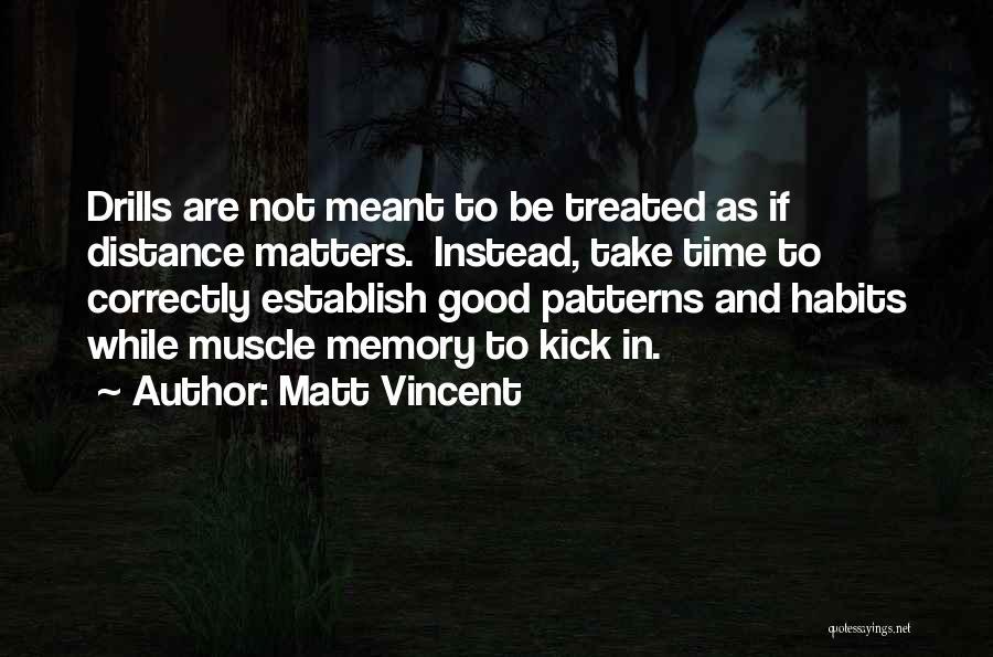 Matt Vincent Quotes 1337630