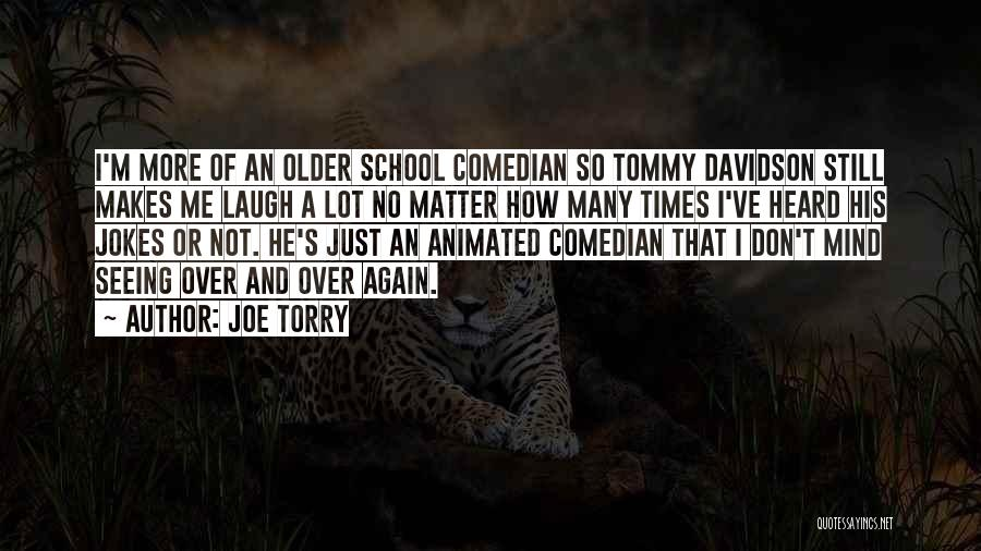 Matter Over Mind Quotes By Joe Torry