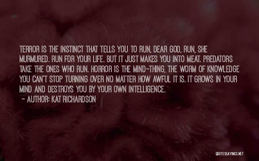 Matter Over Mind Quotes By Kat Richardson