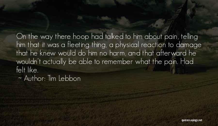 Matter Over Mind Quotes By Tim Lebbon