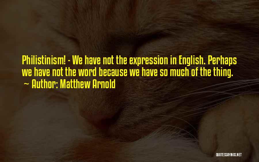 Matthew Arnold Quotes 1084327