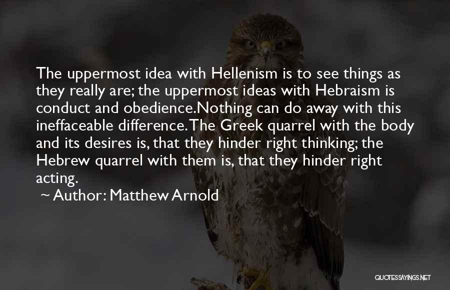 Matthew Arnold Quotes 1091854