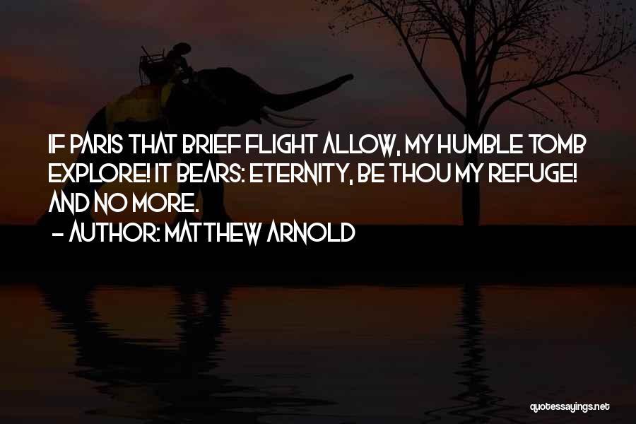 Matthew Arnold Quotes 1106236